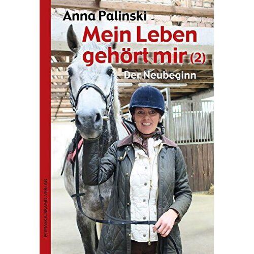 Anna Palinski - Mein Leben gehört mir (2): Der Neubeginn - Preis vom 22.06.2021 04:48:15 h