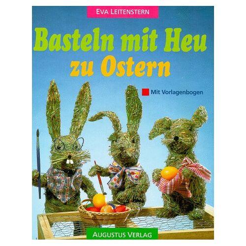 Eva Leitenstern - Basteln mit Heu zu Ostern - Preis vom 09.06.2021 04:47:15 h