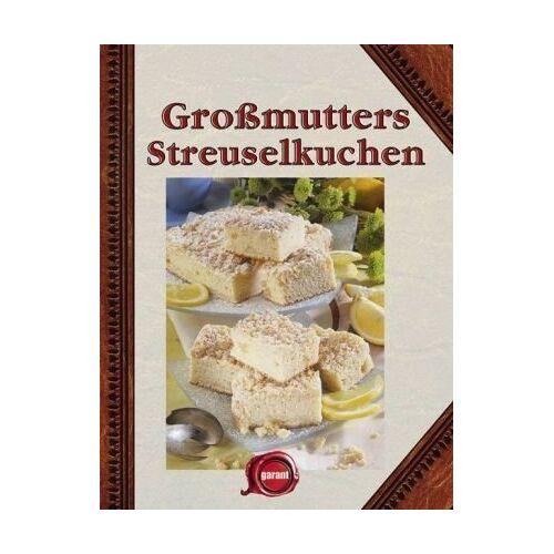 - Großmutters Streuselkuchen - Preis vom 17.05.2021 04:44:08 h