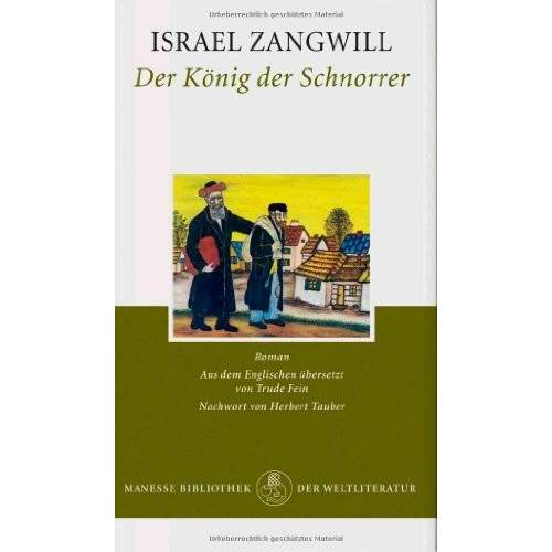 Israel Zangwill - Der König der Schnorrer: Roman - Preis vom 21.06.2021 04:48:19 h