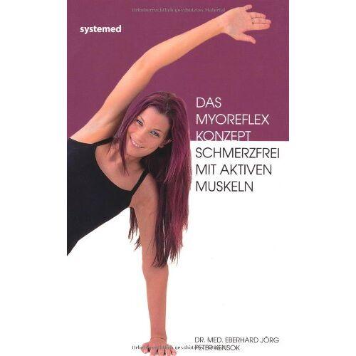 Dr. med. Eberhard Jörg - Das Myoreflexkonzept - Gesund mit aktiven Muskeln - Preis vom 24.07.2021 04:46:39 h