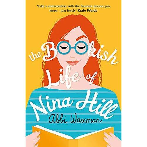 Abbi Waxman - The Bookish Life of Nina Hill: A wonderfully funny, uplifting and bookish summer read - Preis vom 15.06.2021 04:47:52 h