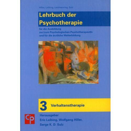 Eric Leibing - Das große Lehrbuch der Psychotherapie. Bd.3 : Verhaltenstherapie - Preis vom 16.06.2021 04:47:02 h