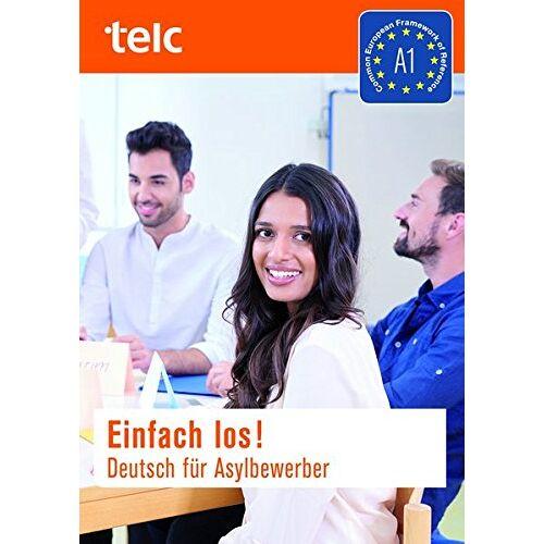 Milena Angioni - Einfach los! Deutsch für Asylbewerber: Kursbuch - Preis vom 11.06.2021 04:46:58 h
