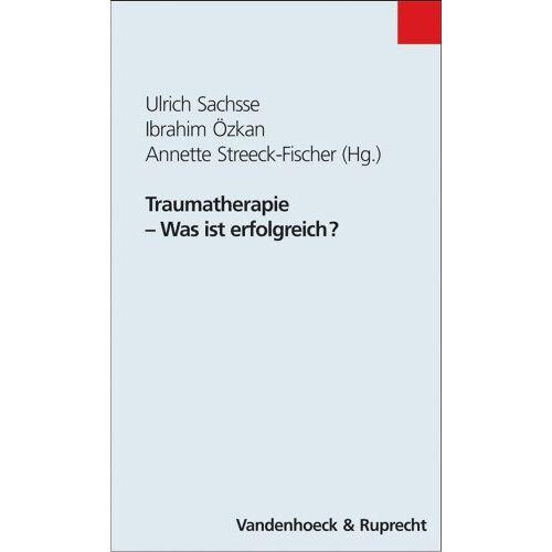 Ulrich Sachsse - Traumatherapie - Was ist erfolgreich? - Preis vom 01.08.2021 04:46:09 h