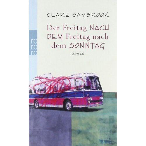 Clare Sambrook - Der Freitag NACH DEM Freitag nach dem SONNTAG - Preis vom 14.06.2021 04:47:09 h