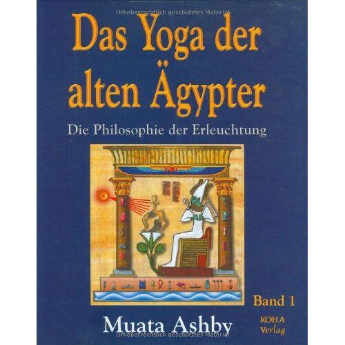 Muata Ashby - Das Yoga der alten Ägypter - Preis vom 16.06.2021 04:47:02 h