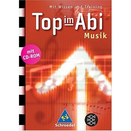 - Top im Abi. Abiturhilfen: Top im Abi: Top im Abi. Musik inkl. CD-ROM: Mit Wissen und Training - Preis vom 11.10.2021 04:51:43 h