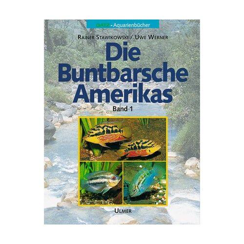 Rainer Stawikowski - Die Buntbarsche Amerikas, Bd. 1 - Preis vom 12.06.2021 04:48:00 h