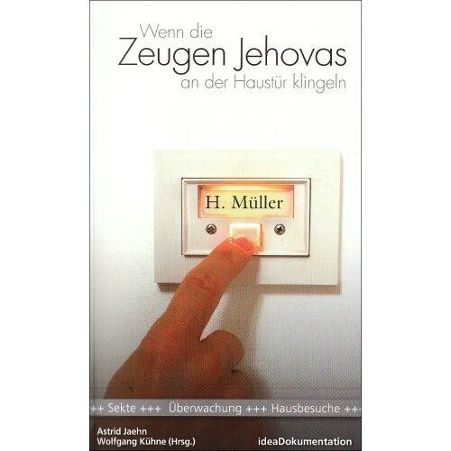 Astrid Jaehn - Wenn die Zeugen Jehovas an der Haustür klingeln - Preis vom 22.06.2021 04:48:15 h