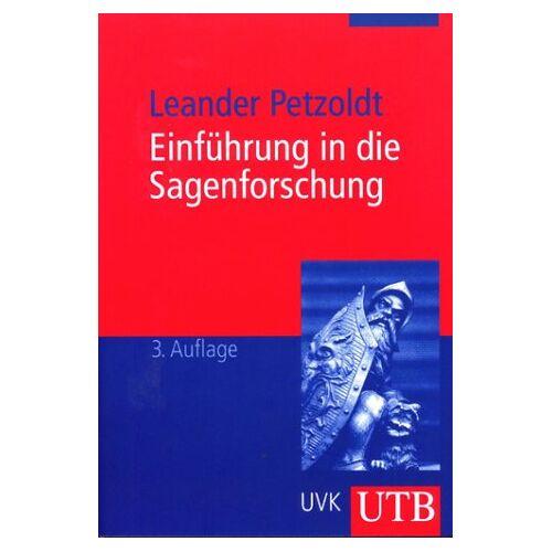 Leander Petzoldt - Einführung in die Sagenforschung - Preis vom 22.07.2021 04:48:11 h