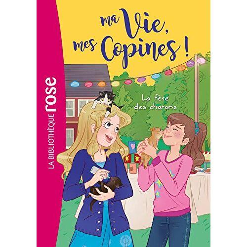 - Ma Vie, mes Copines !, Tome 4 : La fête des chatons - Preis vom 19.06.2021 04:48:54 h