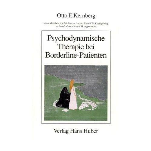 Kernberg, Otto F. - Psychodynamische Therapie bei Borderline-Patienten - Preis vom 24.07.2021 04:46:39 h