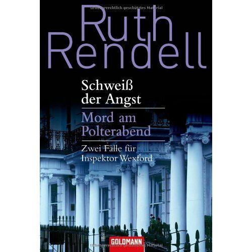 Ruth Rendell - Schweiß der Angst / Mord am Polterabend: Zwei Fälle für Inspektor Wexford - Preis vom 28.09.2021 05:01:49 h