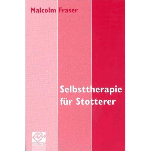 Malcolm Fraser - Selbsttherapie für Stotterer - Preis vom 30.07.2021 04:46:10 h
