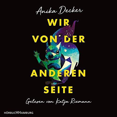 Anika Decker - Wir von der anderen Seite: 2 CDs - Preis vom 16.06.2021 04:47:02 h