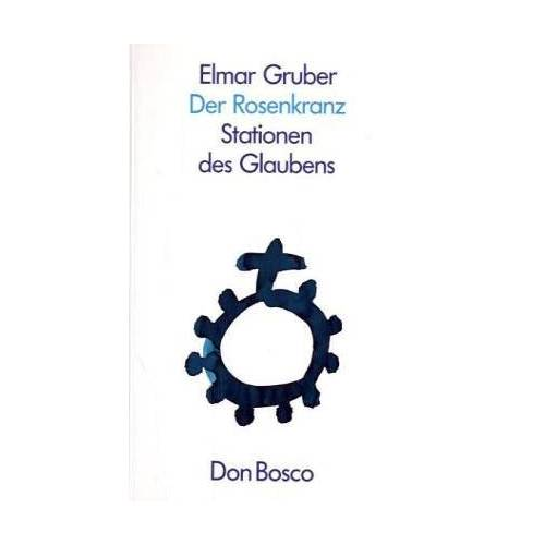 Elmar Gruber - Der Rosenkranz - Preis vom 14.10.2021 04:57:22 h