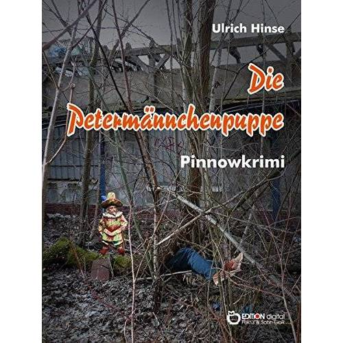 Ulrich Hinse - Die Petermännchenpuppe: Pinnowkrimi - Preis vom 14.06.2021 04:47:09 h