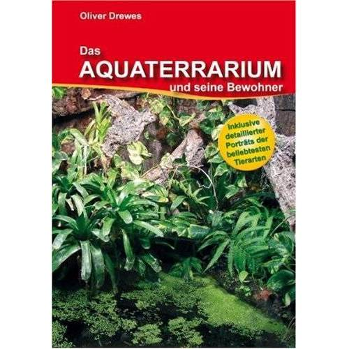Oliver Drewes - Das Aquaterrarium und seine Bewohner - Preis vom 12.06.2021 04:48:00 h