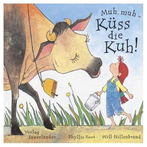 Phyllis Root - Muh, muh - Küss die Kuh! - Preis vom 09.06.2021 04:47:15 h
