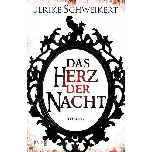 Ulrike Schweikert - Das Herz der Nacht - Preis vom 14.06.2021 04:47:09 h