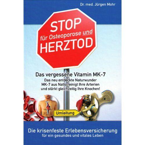 Jürgen Mohr - Stop für Osteoporose und Herztod - Preis vom 09.06.2021 04:47:15 h