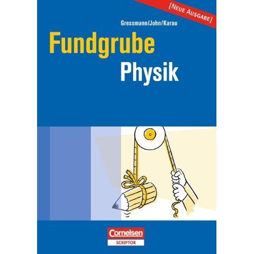 Michael Gressmann - Fundgrube - Sekundarstufe I: Fundgrube Physik - Preis vom 13.06.2021 04:45:58 h