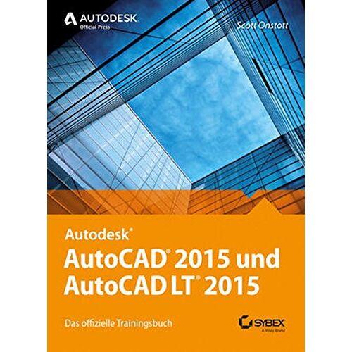 Scott AutoCAD 2015 und AutoCAD LT 2015: Das offizielle Trainingsbuch - Preis vom 18.06.2021 04:47:54 h