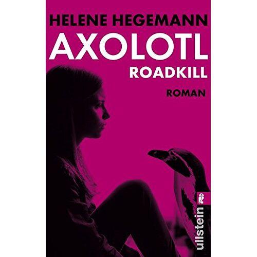 Helene Hegemann - Axolotl Roadkill - Preis vom 12.06.2021 04:48:00 h