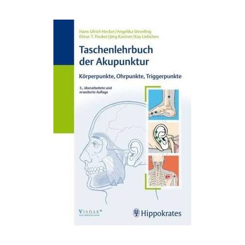 Hans-Ulrich Hecker - Taschenlehrbuch der Akupunktur: Körperpunkte, Ohrpunkte, Triggerpunkte - Preis vom 02.08.2021 04:48:42 h
