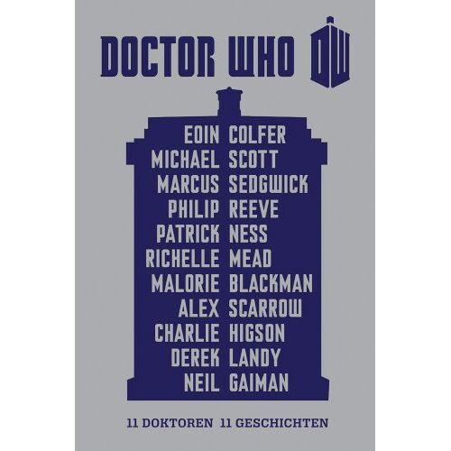 Eoin Colfer - Doctor Who - 11 Doktoren, 11 Geschichten - Preis vom 13.06.2021 04:45:58 h