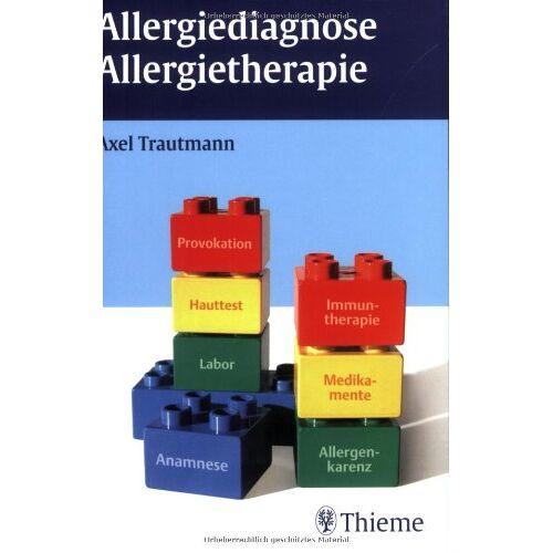 Axel Trautmann - Allergiediagnose Allergietherapie - Preis vom 18.10.2021 04:54:15 h