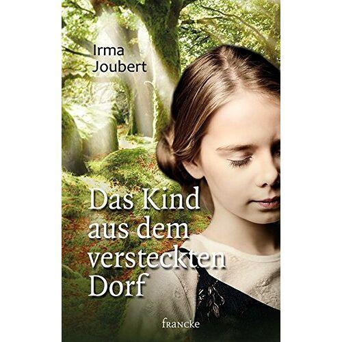 Irma Joubert - Das Kind aus dem versteckten Dorf - Preis vom 22.06.2021 04:48:15 h