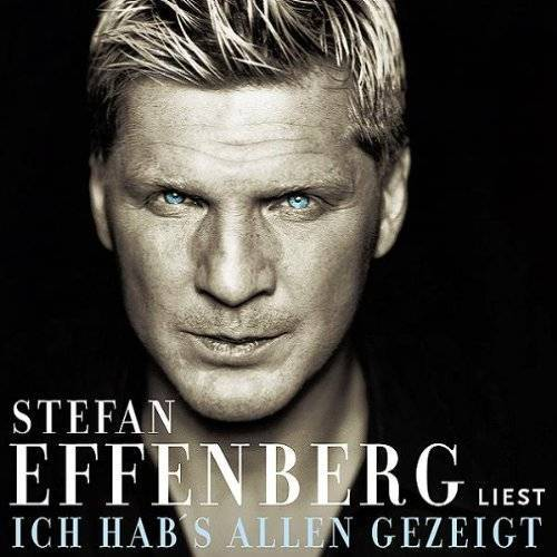 Stefan Effenberg - Ich hab's allen gezeigt. 3 CDs. - Preis vom 11.06.2021 04:46:58 h