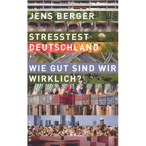 Jens Berger - Stresstest Deutschland: Wie gut sind wir wirklich? - Preis vom 17.06.2021 04:48:08 h