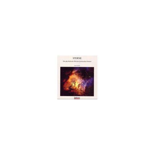 Kaler, James B. - Sterne: Die physikalische Welt der kosmischen Sonnen - Preis vom 18.06.2021 04:47:54 h