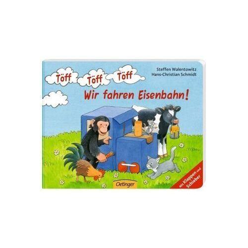 Schmidt, Hans Ch - Töff Töff Töff Wir fahren Eisenbahn! - Preis vom 20.06.2021 04:47:58 h