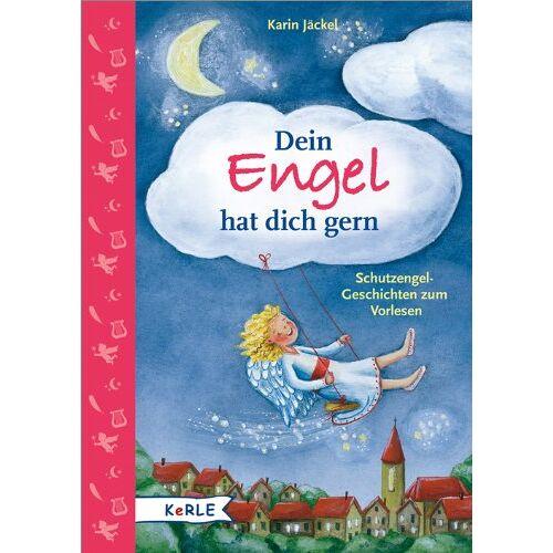Karin Jäckel - Dein Engel hat dich gern: Schutzengelgeschichten zum Vorlesen - Preis vom 12.06.2021 04:48:00 h