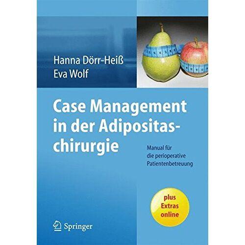 Hanna Dörr-Heiß - Case Management in der Adipositaschirurgie - Preis vom 01.08.2021 04:46:09 h