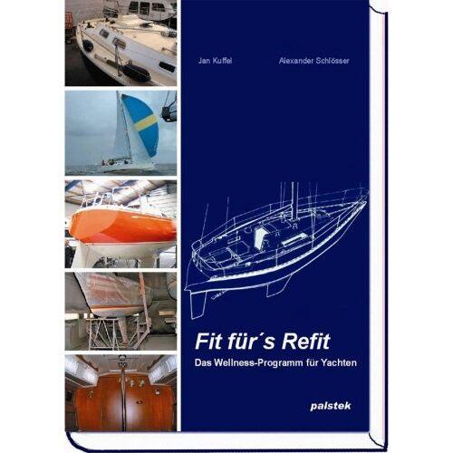 Jan Kuffel - Fit für's Refit - Preis vom 15.06.2021 04:47:52 h