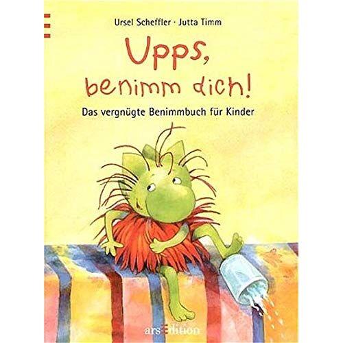Ursel Scheffler - Upps, benimm dich! - Preis vom 29.07.2021 04:48:49 h