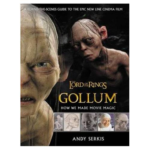 Andy Serkis - The Lord of the Rings. Gollum. - Preis vom 13.06.2021 04:45:58 h