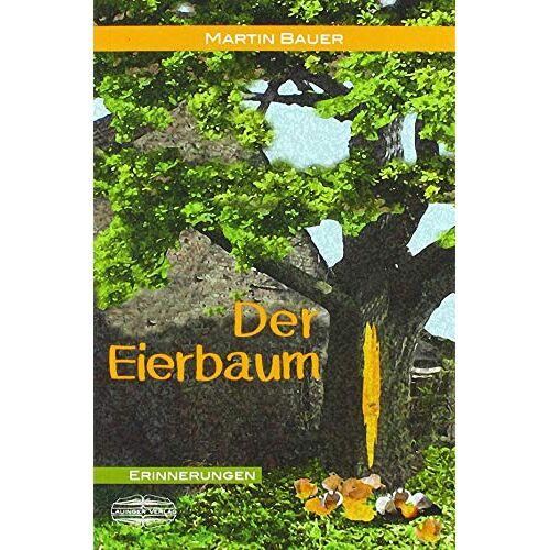 Martin Bauer - Der Eierbaum - Preis vom 13.06.2021 04:45:58 h