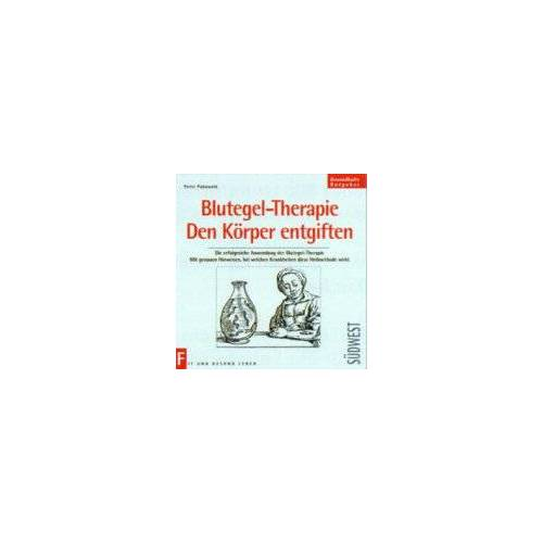 Peter Pukownik - Blutegel-Therapie - Preis vom 31.07.2021 04:48:47 h