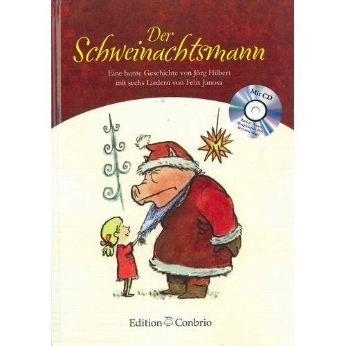 Jörg Hilbert - Der Schweinachtsmann mit CD Eine bunte Geschichte - Preis vom 13.06.2021 04:45:58 h