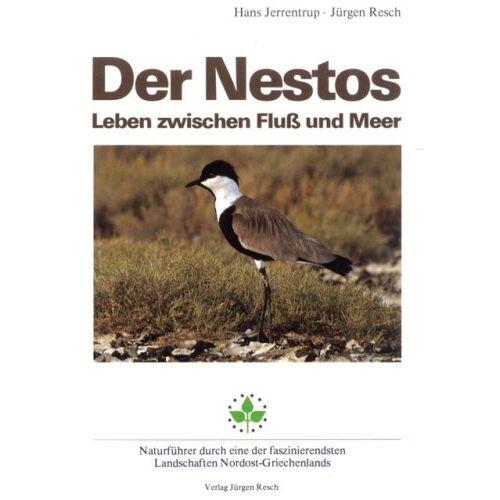 Hans Jerrentrup - Der Nestos. Leben zwischen Fluß und Meer - Preis vom 19.06.2021 04:48:54 h