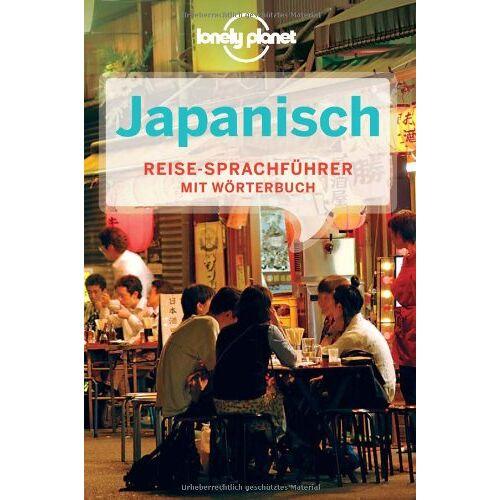 - Lonely Planet Sprachführer Japanisch: Mit Wörterbuch Deutch - Japanisch /Japanisch - Deutsch - Preis vom 14.10.2021 04:57:22 h