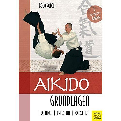Bodo Rödel - Aikido Grundlagen - Preis vom 12.06.2021 04:48:00 h