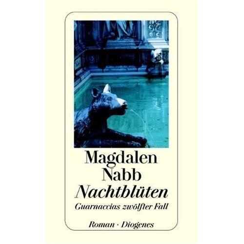 Magdalen Nabb - Nachtblüten - Preis vom 26.07.2021 04:48:14 h
