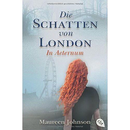 Maureen Johnson - Die Schatten von London - In Aeternum (Die Schatten von London-Reihe, Band 3) - Preis vom 21.06.2021 04:48:19 h